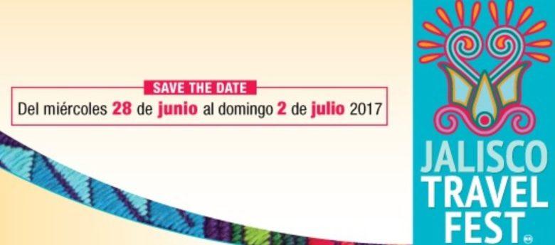 Listos para la 3ra. edición del Jalisco Travel Fest en Guadalajara